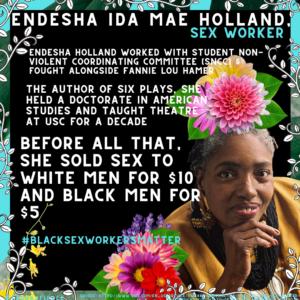 ENDESHA IDA MAE HOLLAND, SEX WORKER