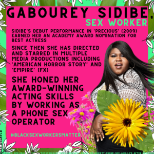 GABOUREY SIDIBE, SEX WORKER