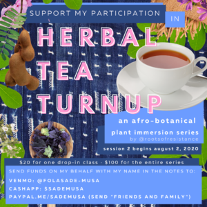 ROOTS OF RESISTANCE'S HERBAL TEA TURNUP FUNDRAISER
